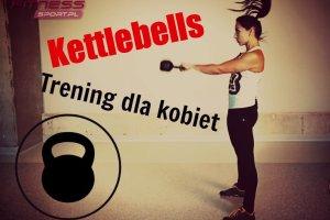 Kettlebell - ćwiczenia na ukształtowanie całej sylwetki [WYWIAD]