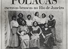 Setki młodziutkich ortodoksyjnych Żydówek trafiło z Polski prosto do brazylijskich burdeli