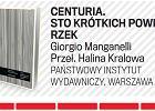 """""""Centuria"""" Manganellego, czyli 100 powieści w dwie godziny"""