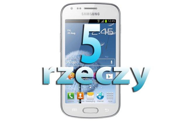 Samsung Galaxy Trend - 5 rzeczy o jeszcze jednym smartfonie Galaxy