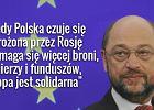 Szef Europarlamentu ostro o s�owach polskiego ministra: Chcecie tylko bra�