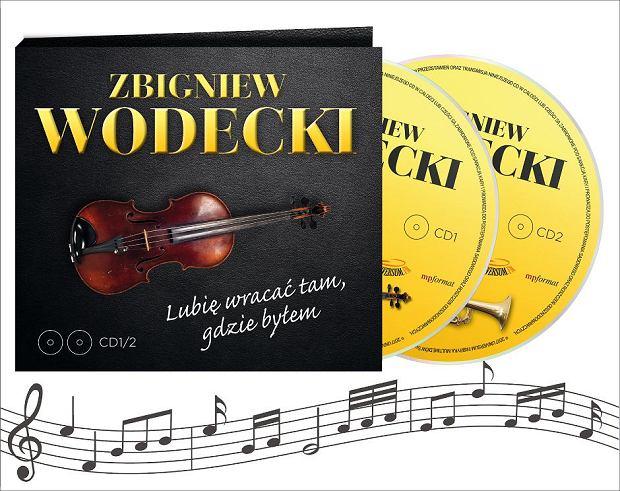 'Zbigniew Wodecki. Lubię wracać tam, gdzie byłem'