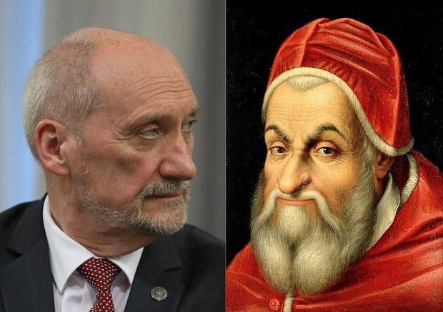 Pomysłowością i determinacją we wcielaniu swych zamiarów w czyn poprzedził Macierewicza chociażby papież Sykstus V