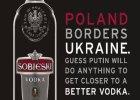 Na Ukrainie kryzys, a producent w�dki Sobieski reklamuje si� tak: Zgadnij, co jeszcze zrobi Putin, by by� bli�ej lepszego alkoholu