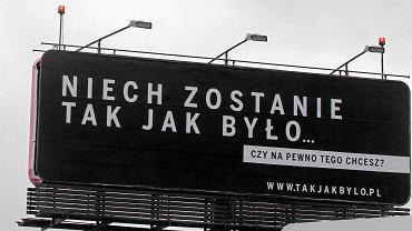Billboard 'Niech zostanie tak jak było... ' w Warszawie.
