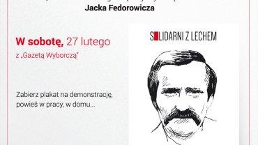 """Solidarni z Lechem. Plakat w sobotę, 27 lutego z """"Wyborczą"""""""