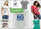 Koszulki z napisami do 50 z� - ponad 120 propozycji