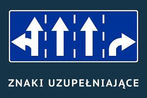 Znaki uzupełniające - Znaki drogowe 2017