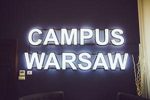 Pierwszy rok działalności Campus Warsaw. Już jest dobrze, a będzie jeszcze lepiej