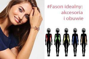 #Fason idealny: jak dobrać akcesoria i obuwie do sylwetki