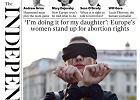 """""""Czarny protest"""" na okładce """"Independent"""": """"Robię to dla mojej córki"""""""