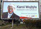 Samorz�dowa instytucja zach�ca: Wybierz Karola Wojty�� i id� �mia�o naprz�d!