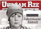 """Angela Merkel w oświęcimskim pasiaku. Niemiecka prasa reaguje na fotomontaż w """"Uważam Rze"""""""