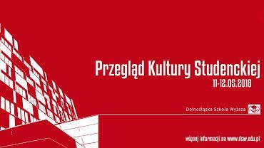 Przegląd Kultury Studenckiej DSW 2018