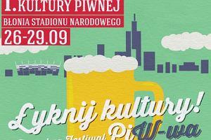 I Warszawski Festiwal Piwa - skosztuj piwa, łyknij wiedzy, jak powstaje