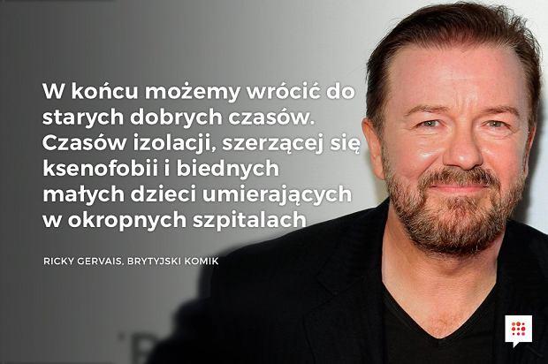 Ricky Gervais o Brexicie - Ricky Gervais, znany z ciętego języka brytyjski reżyser, scenarzysta i aktor komediowy, w swoim stylu podsumował na Twitterze decyzję Brytyjczyków o wyjściu z UE. - Gazeta.pl