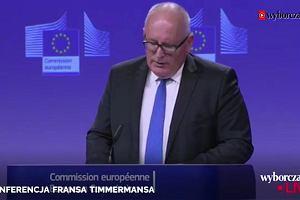 Te ustawy znacząco zwiększają zagrożenie systemowe dla rządów prawa w Polsce - Frans Timmermans o reformach sądów PiS