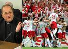 Pose� Andrzej Jaworski: Telewizja Trwam wy�o�y milion euro na transmisj� meczu Polska - Anglia