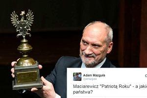 """Macierewicz Patriotą Roku. Zdziwiony wojskowy pyta: """"A jakiego państwa?"""""""