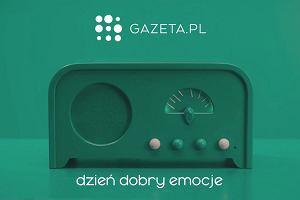 Gazeta.pl. Dzień dobry emocje. Radio - parasolka