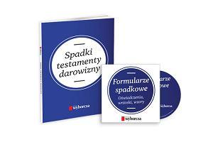 """""""Spadki, testamenty, darowizny""""- książka i płyta CD z """"Wyborczą"""""""