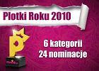Plotki Roku 2010. Start