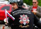 Rosja p�aci miliony Nocnym Wilkom. Maj� krzewi� patriotyzm