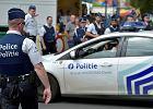 Belgia: aresztowano dwóch mężczyzn podejrzanych o planowanie ataku terrorystycznego