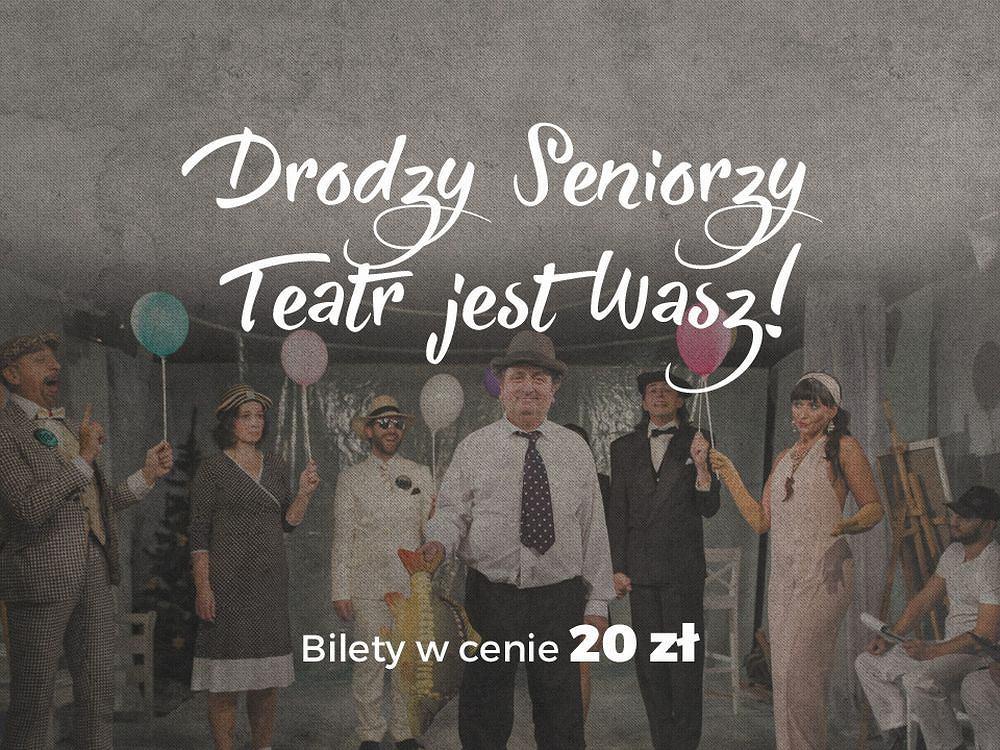 Drodzy Seniorzy. Teatr jest Wasz / materiały prasowe Teatru Żydowskiego