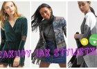 Jak robić zakupy ubraniowe - 13 porad stylistki
