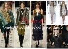 London Fashion Week. The best of! Burberry Prorsum, ale nie tylko. Kt�re kolekcje zwr�ci�y nasz� szczeg�ln� uwag�?