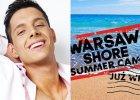 """""""Warsaw Shore - Summer Camp"""". Rusza nowy program, ale zmieni si� sk�ad. Zabraknie Cattaneo. """"Trudna decyzja"""""""