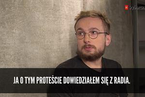 """Poszedłem pod Sejm i zagrałem w filmie """"Pucz"""". Rozmowa z Wawrzyńcem Hłasko"""