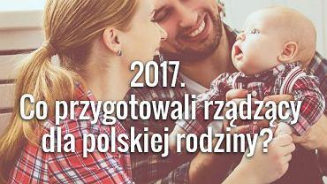 Co się zmieni dla rodziny w 2017 roku?
