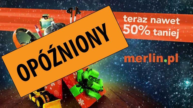 Opżoźnione zamówienia w Merlin.pl