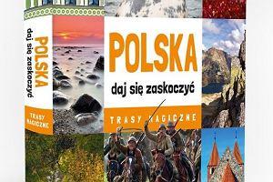"""""""Polska - daj si� zaskoczy�. Trasy magiczne"""""""
