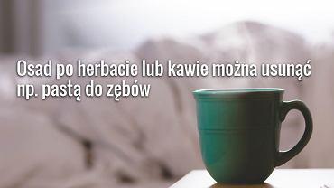 Usunięcie osadu z kawy lub herbaty wymaga specjalnych środków