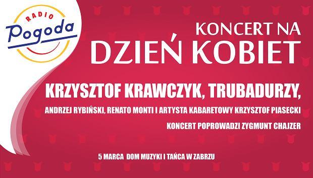 Koncert Radia Pogoda z okazji Dnia Kobiet - 5 marca 2017, Dom Muzyki i Tańca w Zabrzu