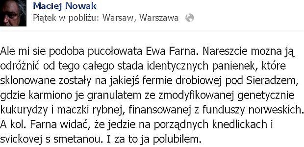 Maciej Nowak o Ewie Farnej na Facebooku