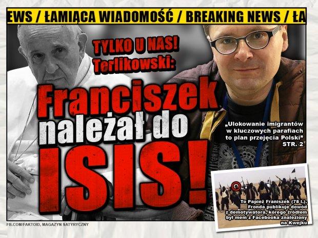 Faktoid: Franciszek był w ISIS - Tylko w Faktoidzie: oficjalne stanowisko polskiego kościoła twitterowego - Faktoid