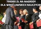 Dutkiewicz wręczył po 5000 zł wrocławskim nauczycielom [LISTA NAZWISK]