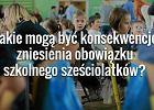 Chaos dla szkół i rodziców. Pięć możliwych konsekwencji reformy PiS ws. sześciolatków