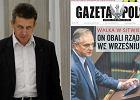 """""""Gazeta Polska"""" o Burym: """"resortowy polityk"""". PSL: Opisali kogo innego. B�dzie pozew"""