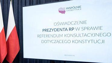 Oswiadczenie Prezydenta RP Andrzeja Dudy w sprawie referendum konsultacyjnego dotyczacego konstytucji