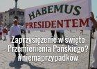 """""""Habemus Presidentem"""". Jak prawicowi publicy�ci doszukuj� si� boskiej interwencji w prezydenturze Dudy"""
