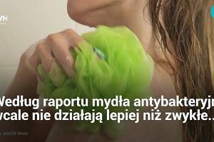 Mydła antybakteryjne są nieskuteczne i szkodliwe. W USA znikną ze sklepowych półek