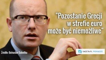 """Grecy zostan� w strefie euro? Premier Czech sceptyczny: """"Wybrali gorszy i trudniejszy wariant"""""""