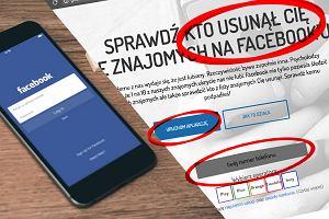 Ktoś rozsyła spam informujący o możliwości sprawdzenia kto usunął nas ze znajomych na Facebooku