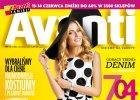 Czerwcowy numer Avanti ju� 29 maja!