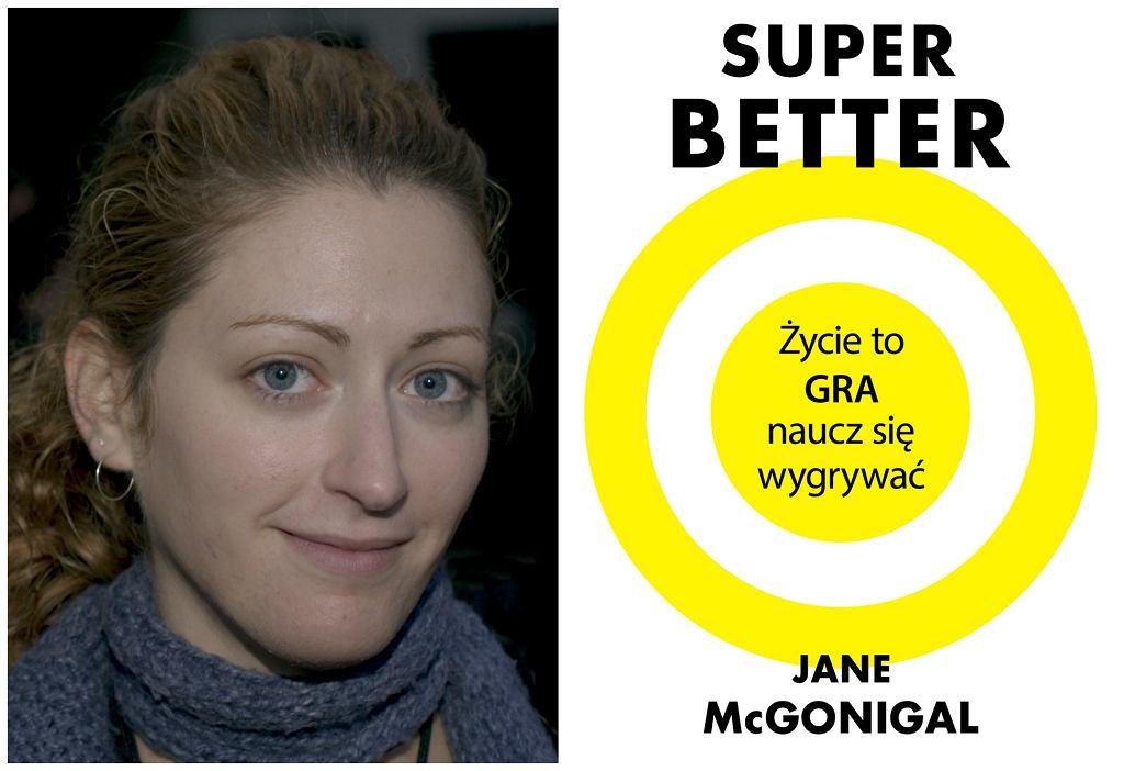 Książka Jane McGonigal ''SuperBetter...'' w Polsce ukazała się nakładem Wydawnictwa Czarna Owca (fot. David Sifry / Wikimedia.org / CC-BY-2.0 / materiały prasowe)